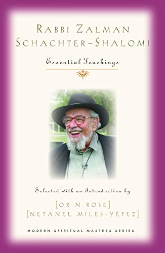 Book Cover: Rabbi Zalman Schachter-Shalomi Essential Teachings