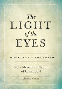 Rabbi Art Green's book Light of the Eyes