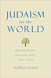 Art Green's Judaism for the World
